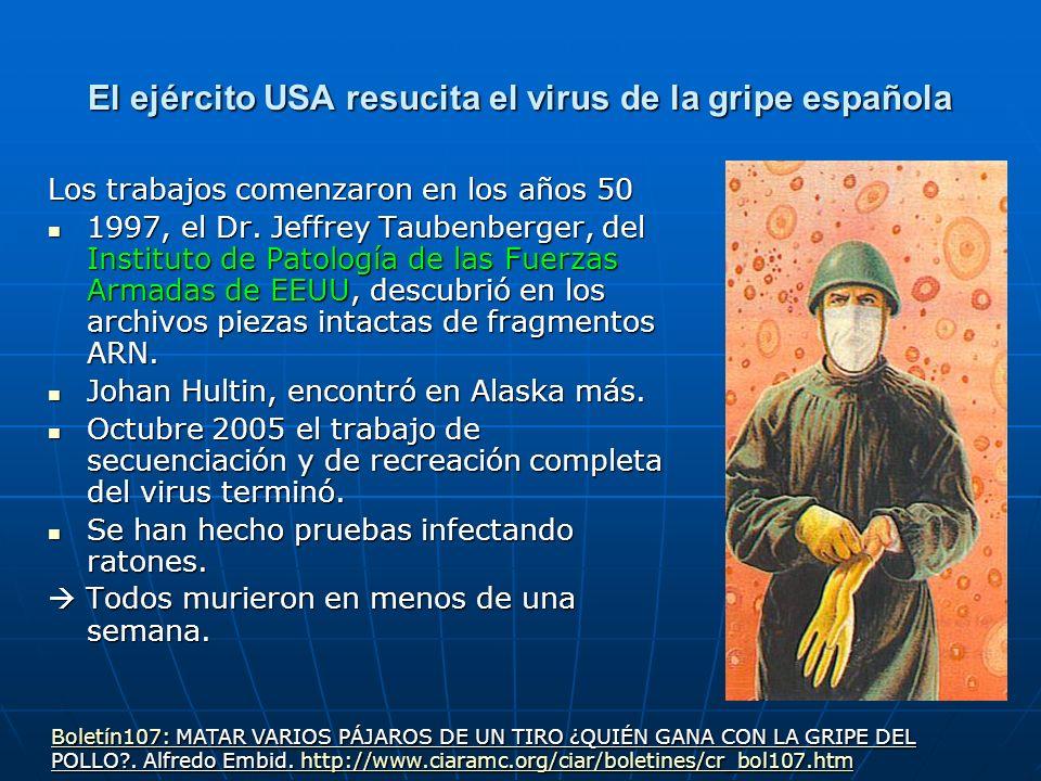 El ejército USA resucita el virus de la gripe española