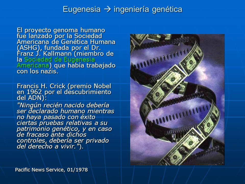 Eugenesia  ingeniería genética