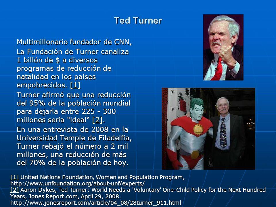 Ted Turner Multimillonario fundador de CNN,
