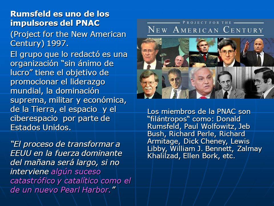 Rumsfeld es uno de los impulsores del PNAC