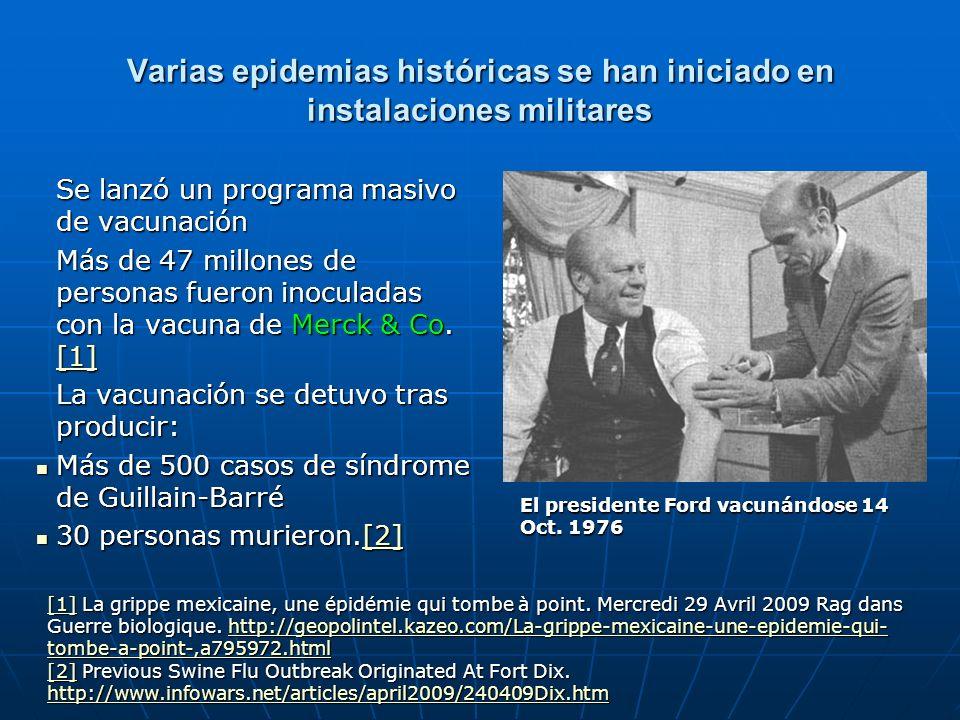 Varias epidemias históricas se han iniciado en instalaciones militares