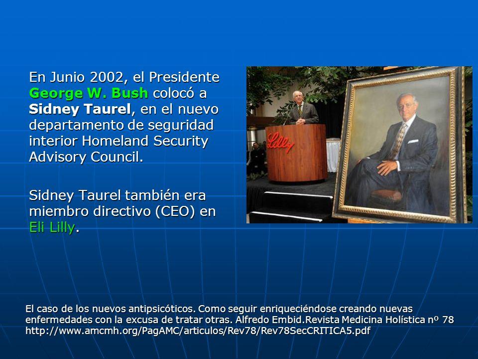 Sidney Taurel también era miembro directivo (CEO) en Eli Lilly.