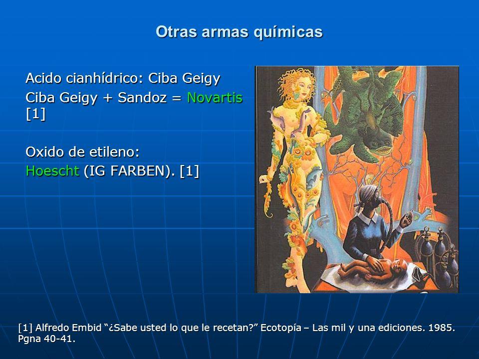 Otras armas químicas Acido cianhídrico: Ciba Geigy