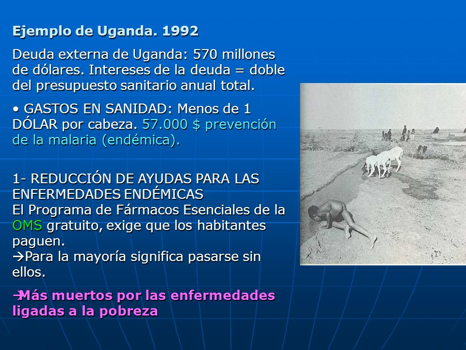 1- REDUCCIÓN DE AYUDAS PARA LAS ENFERMEDADES ENDÉMICAS