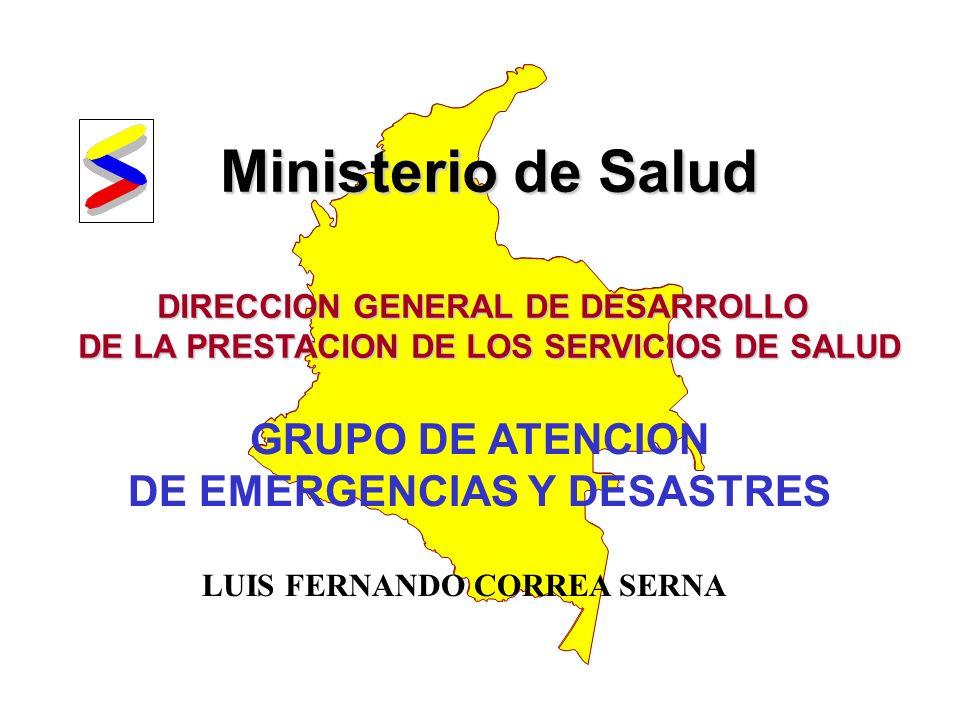 Ministerio de Salud GRUPO DE ATENCION DE EMERGENCIAS Y DESASTRES