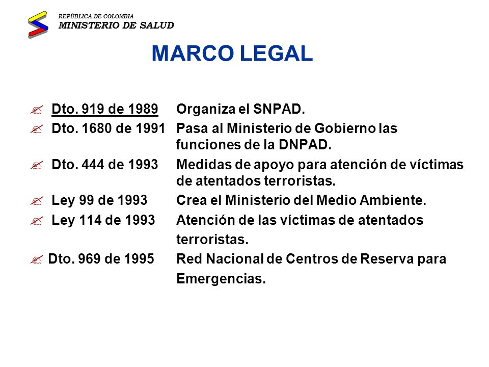 MARCO LEGAL Dto. 919 de 1989 Organiza el SNPAD.