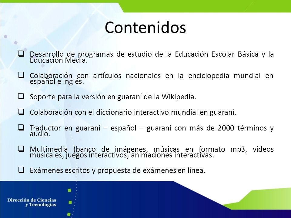 Contenidos Desarrollo de programas de estudio de la Educación Escolar Básica y la Educación Media.