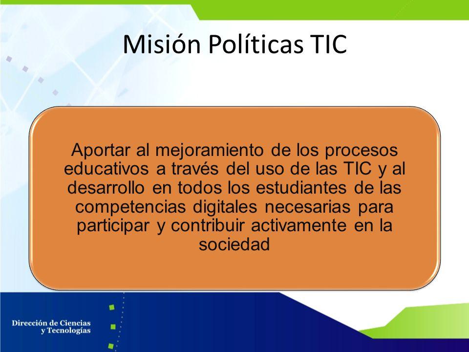 Misión Políticas TIC