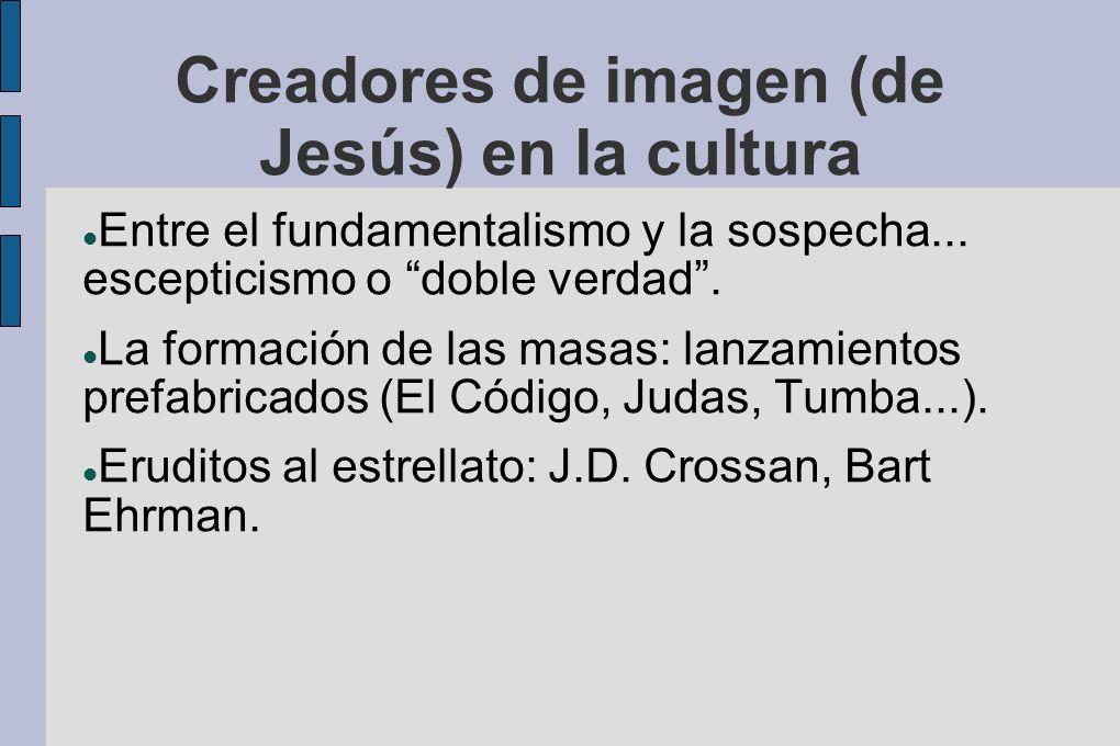Creadores de imagen (de Jesús) en la cultura