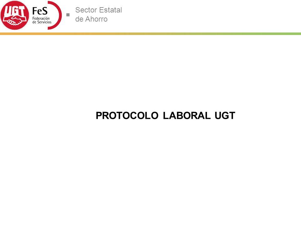 PROTOCOLO LABORAL UGT 20