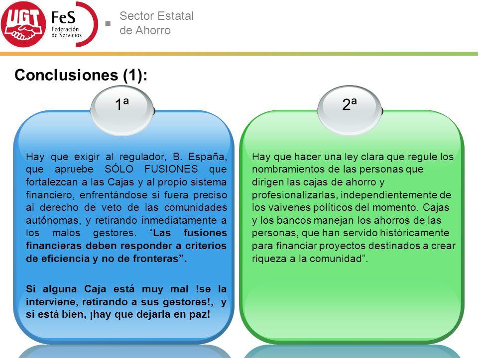 Conclusiones (1): 1ª.