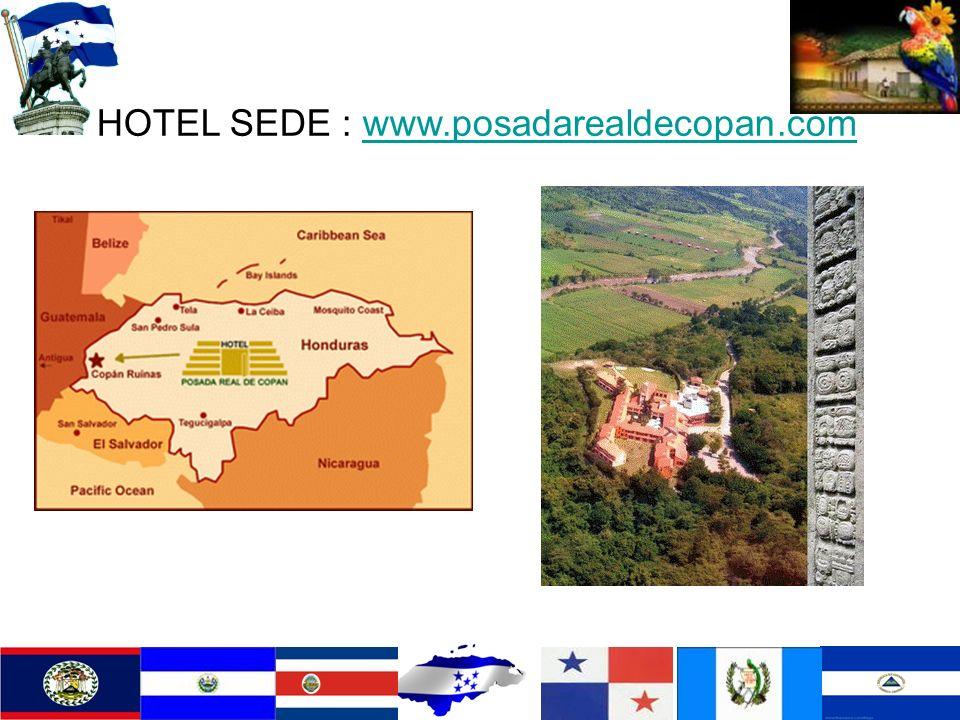 HOTEL SEDE : www.posadarealdecopan.com