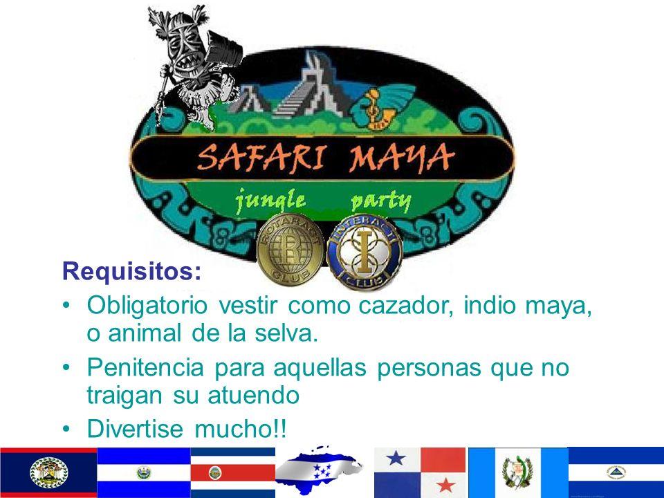 Requisitos: Obligatorio vestir como cazador, indio maya, o animal de la selva. Penitencia para aquellas personas que no traigan su atuendo.