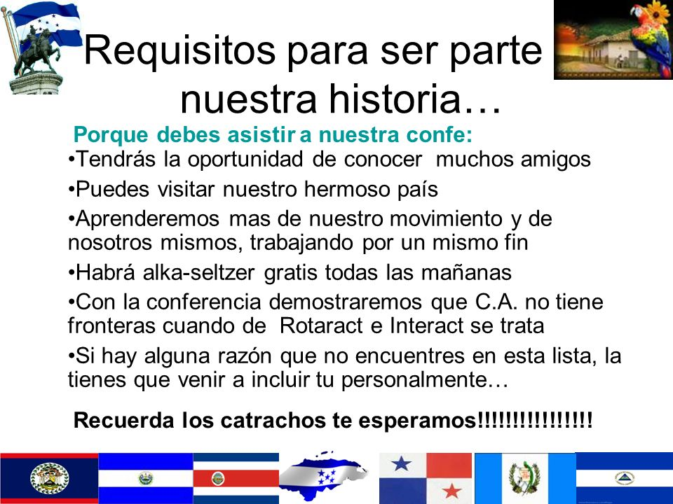 Requisitos para ser parte de nuestra historia…