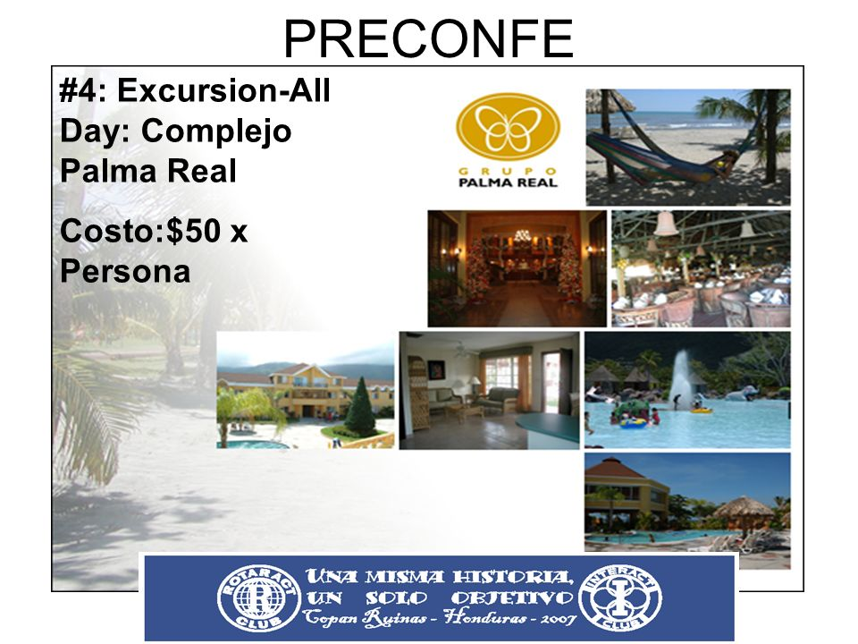 PRECONFE #4: Excursion-All Day: Complejo Palma Real
