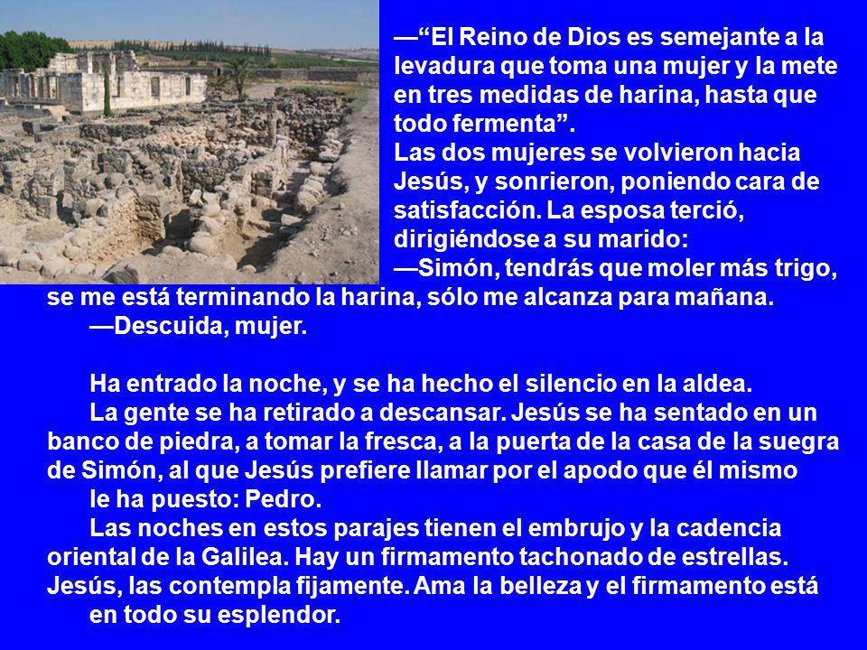 — El Reino de Dios es semejante a la