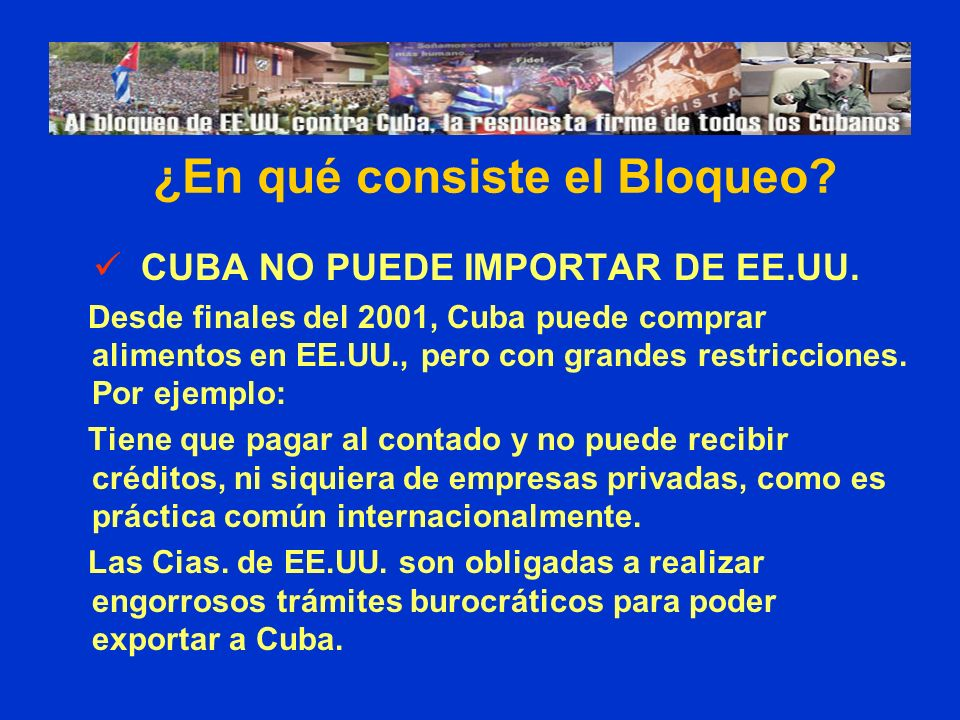¿En qué consiste el Bloqueo CUBA NO PUEDE IMPORTAR DE EE.UU.