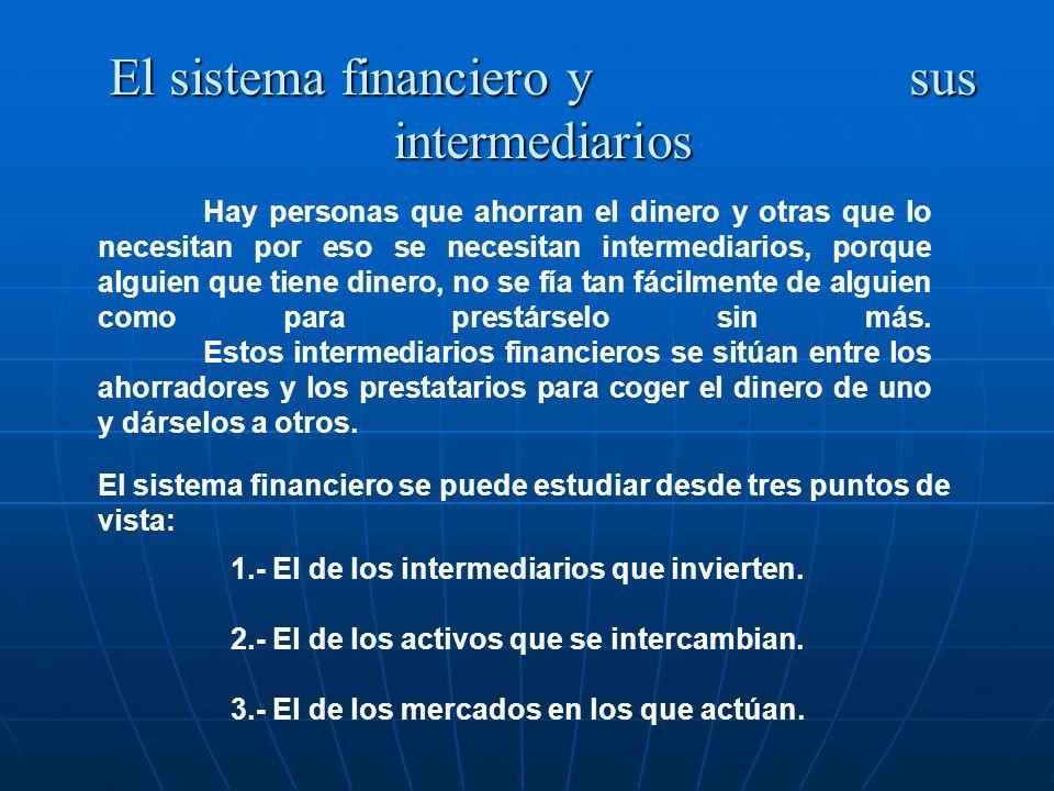 El sistema financiero y sus intermediarios