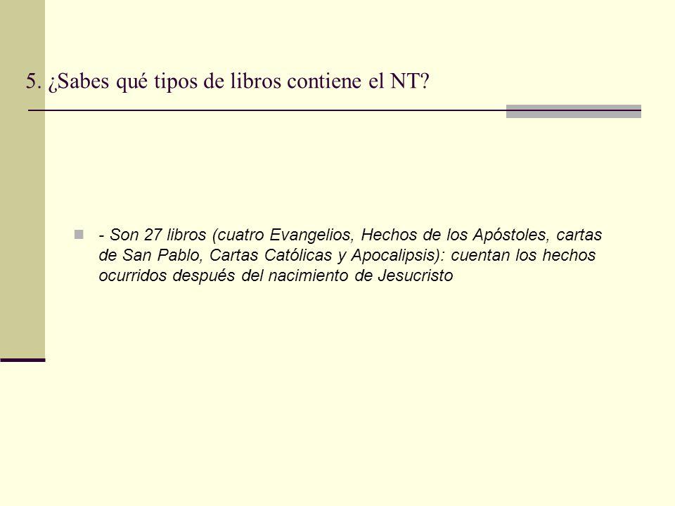 5. ¿Sabes qué tipos de libros contiene el NT