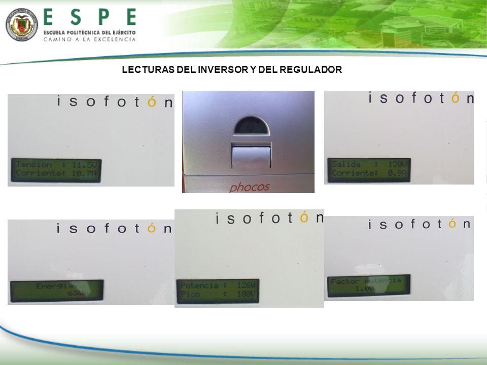 LECTURAS DEL INVERSOR Y DEL REGULADOR