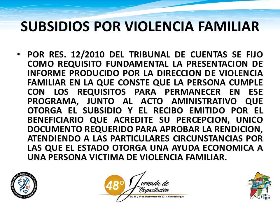 SUBSIDIOS POR VIOLENCIA FAMILIAR