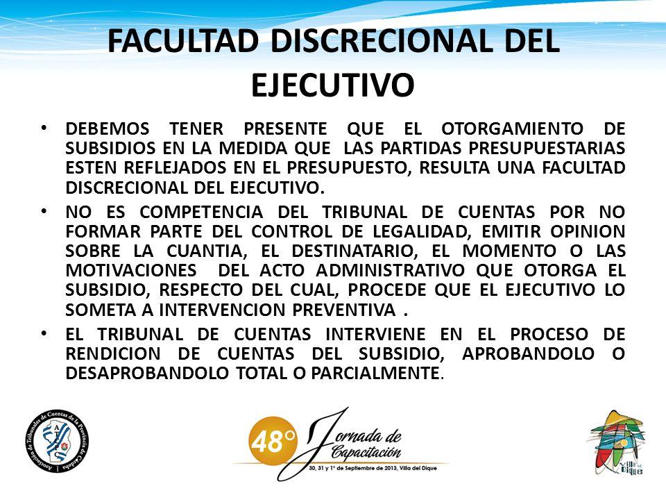 FACULTAD DISCRECIONAL DEL EJECUTIVO