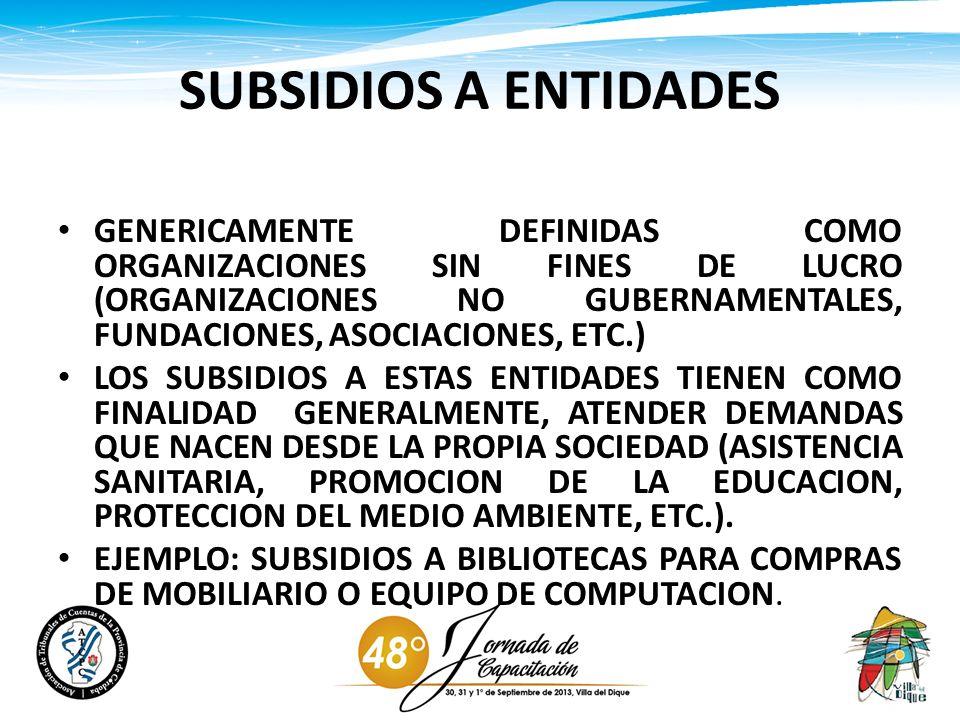 SUBSIDIOS A ENTIDADES