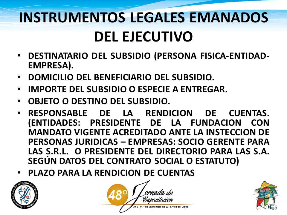 INSTRUMENTOS LEGALES EMANADOS DEL EJECUTIVO