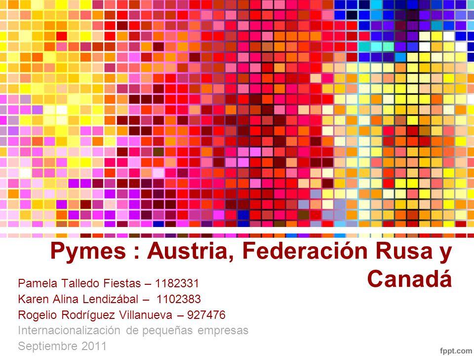 Pymes : Austria, Federación Rusa y Canadá