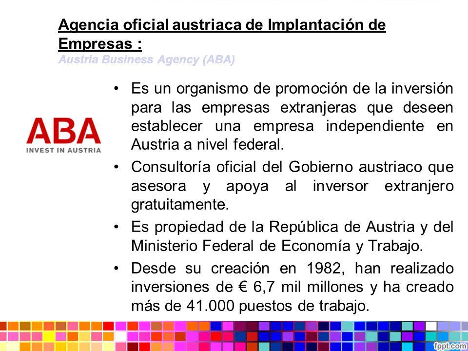 Agencia oficial austriaca de Implantación de Empresas : Austria Business Agency (ABA)