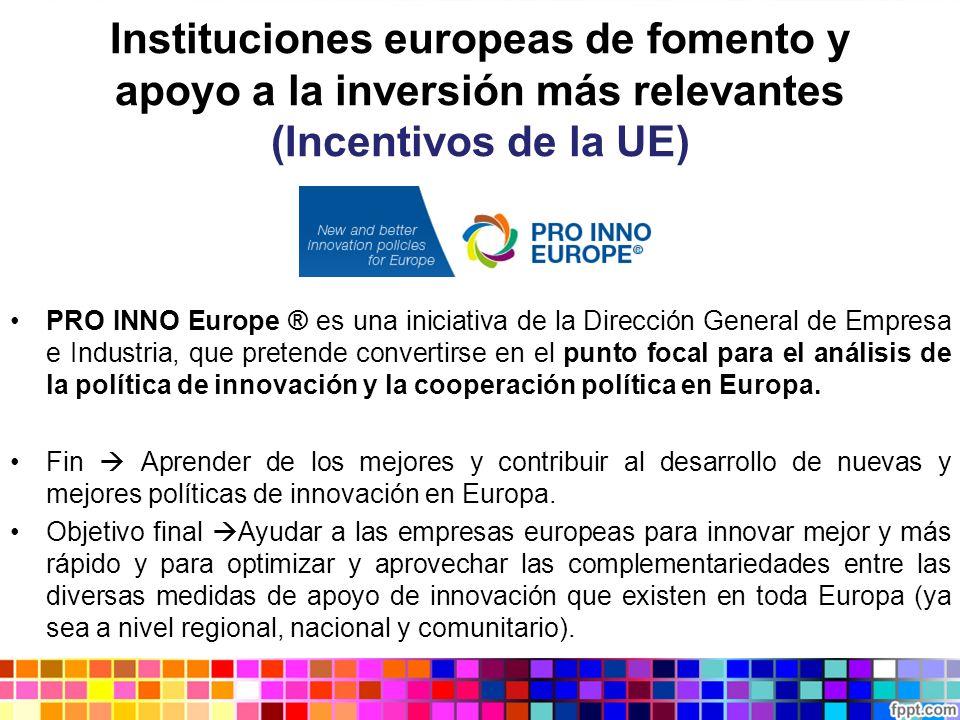 Instituciones europeas de fomento y apoyo a la inversión más relevantes (Incentivos de la UE)