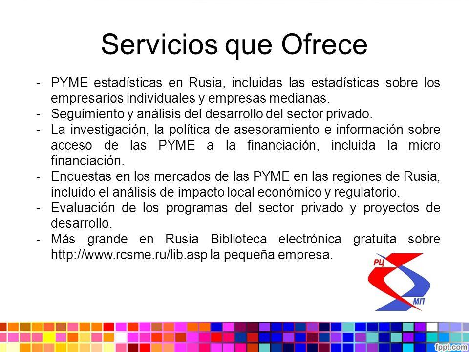 Servicios que Ofrece PYME estadísticas en Rusia, incluidas las estadísticas sobre los empresarios individuales y empresas medianas.