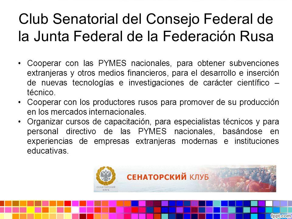 Club Senatorial del Consejo Federal de la Junta Federal de la Federación Rusa