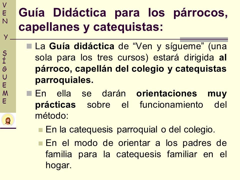 Guía Didáctica para los párrocos, capellanes y catequistas: