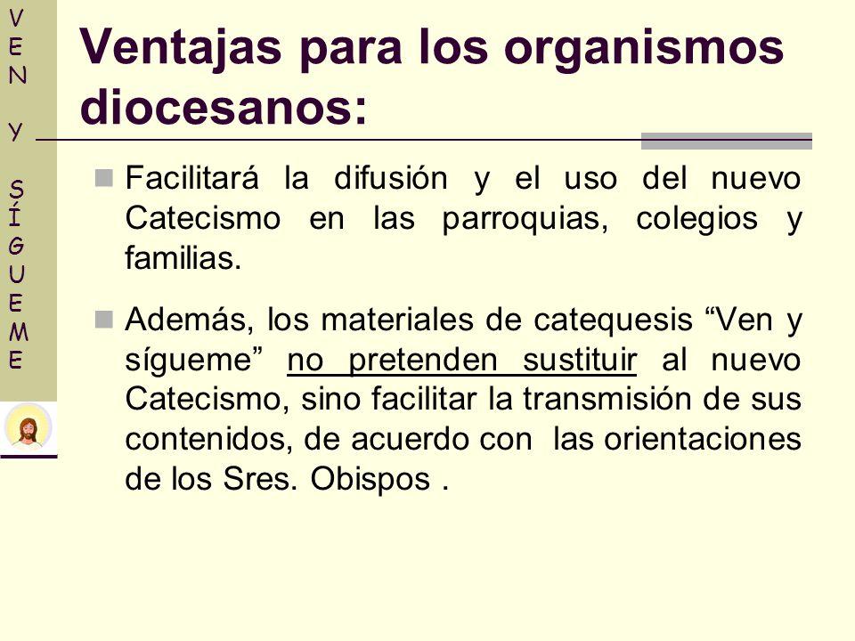 Ventajas para los organismos diocesanos: