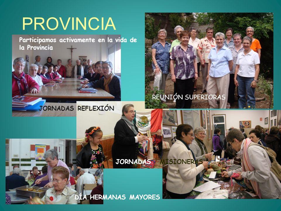 PROVINCIA Participamos activamente en la vida de la Provincia