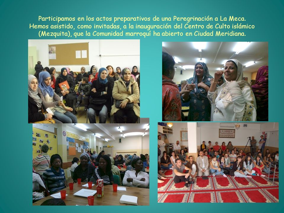 Participamos en los actos preparativos de una Peregrinación a La Meca