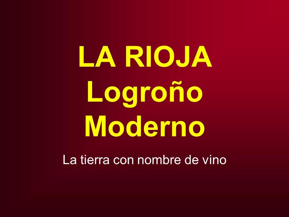 LA RIOJA Logroño Moderno