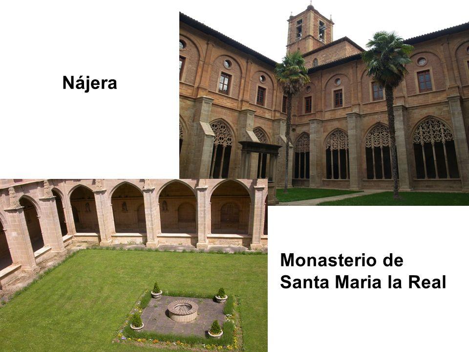 Nájera Monasterio de Santa Maria la Real