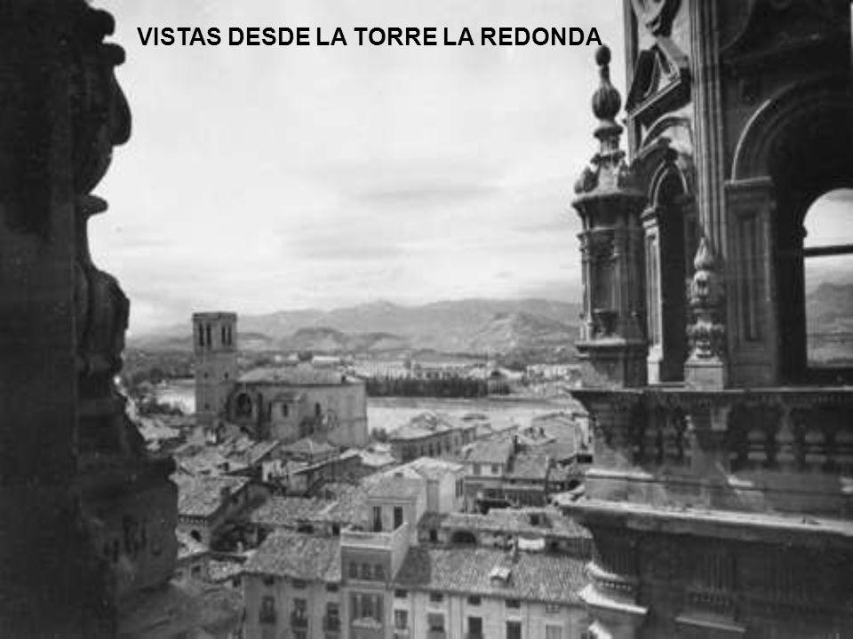 VISTAS DESDE LA TORRE LA REDONDA