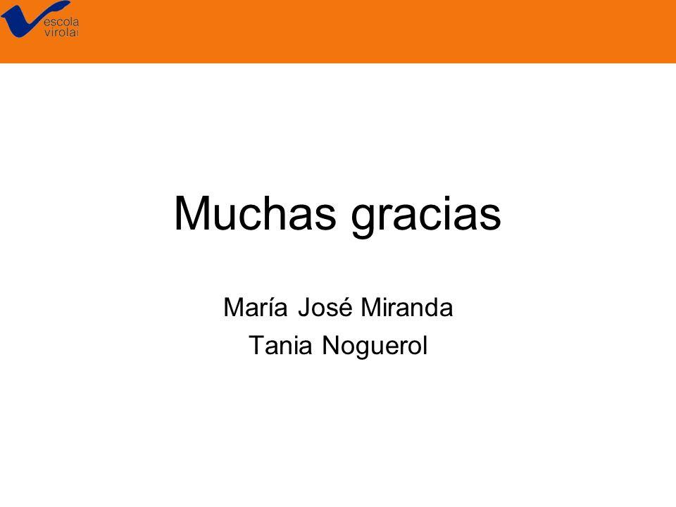 María José Miranda Tania Noguerol