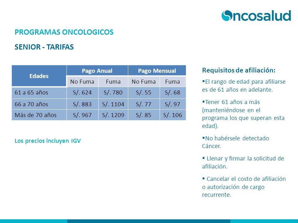 PROGRAMAS ONCOLOGICOS SENIOR - TARIFAS