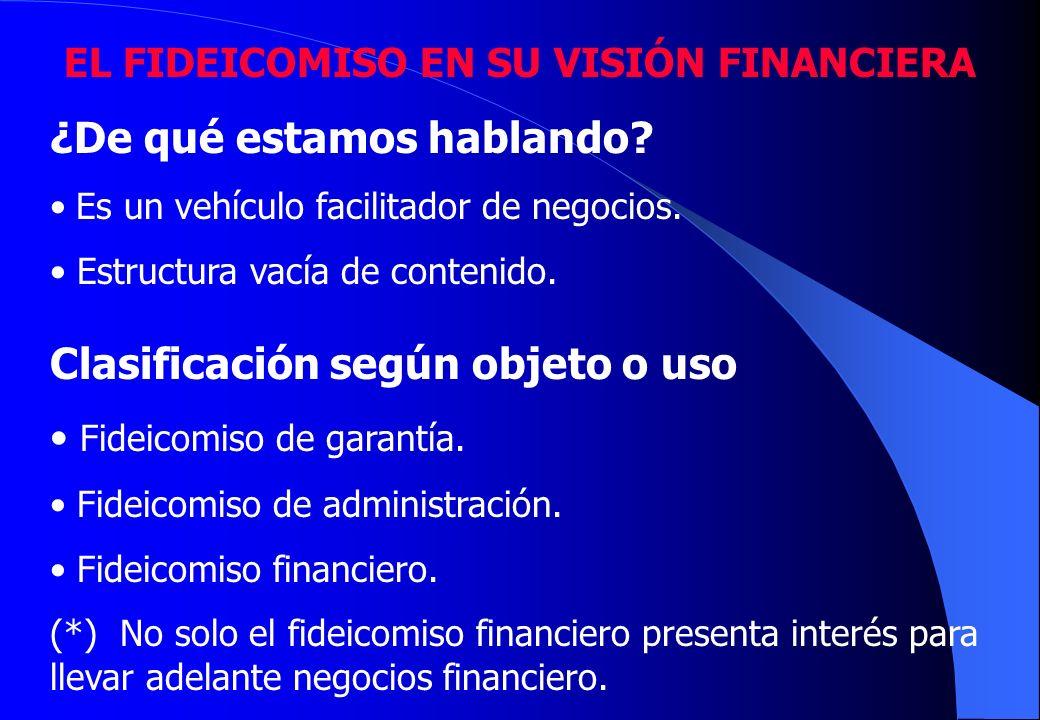 EL FIDEICOMISO EN SU VISIÓN FINANCIERA