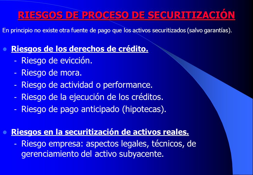 RIESGOS DE PROCESO DE SECURITIZACIÓN