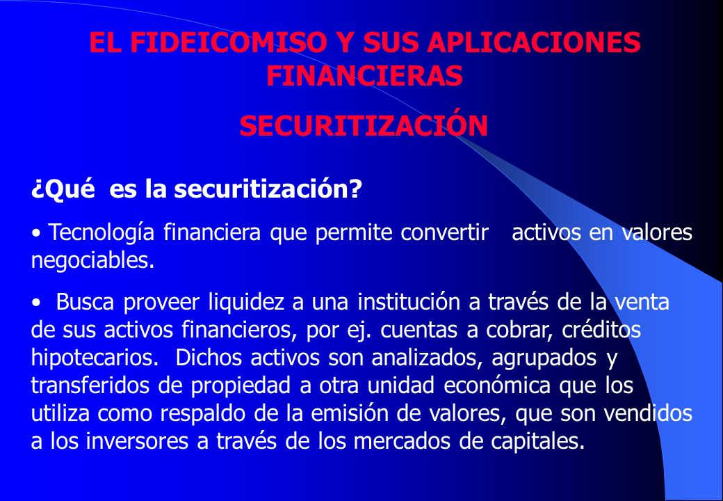 EL FIDEICOMISO Y SUS APLICACIONES FINANCIERAS