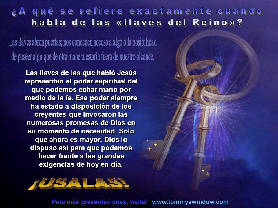 ¿A qué se refiere exactamente cuando habla de las «llaves del Reino»
