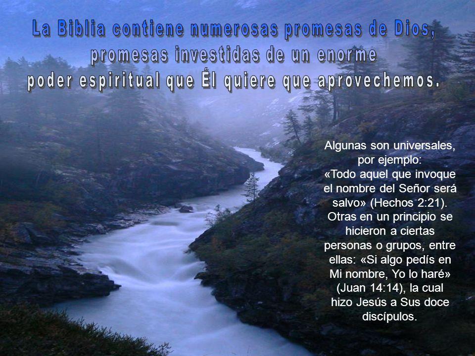 La Biblia contiene numerosas promesas de Dios,