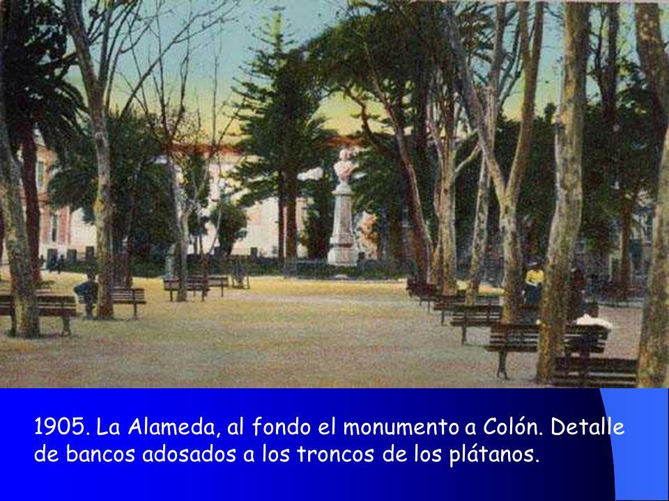 1905. La Alameda, al fondo el monumento a Colón