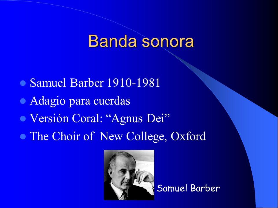 Banda sonora Samuel Barber 1910-1981 Adagio para cuerdas
