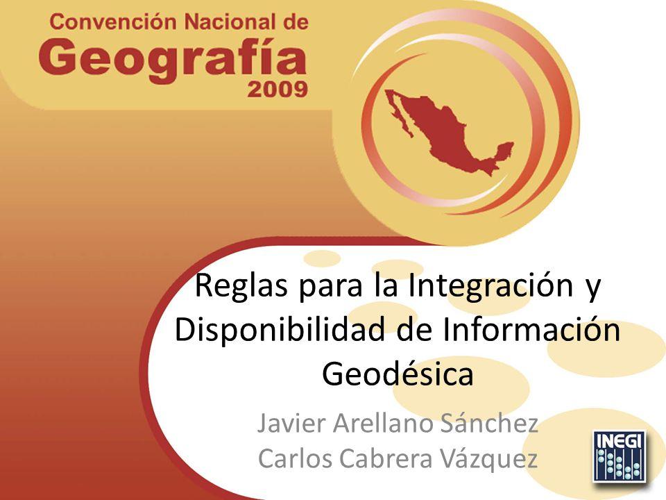Reglas para la Integración y Disponibilidad de Información Geodésica